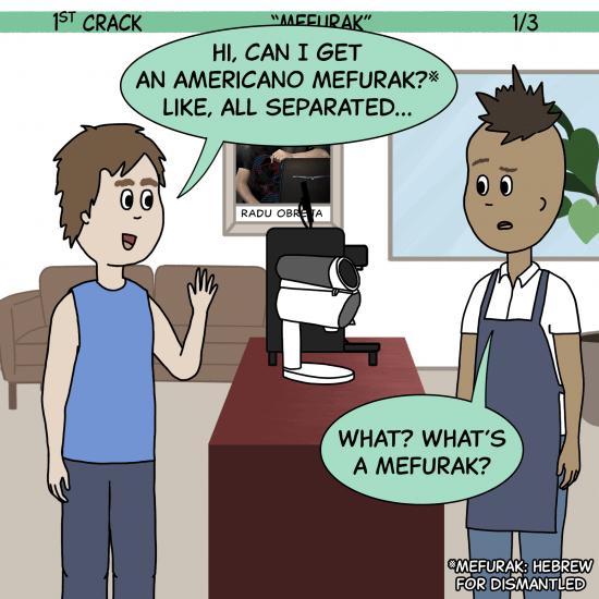 Primer cómic de Crack a Coffee para el fin de semana - 28 de agosto de 2021 Panel 1