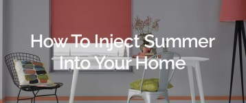 How To Inject Summer Into Your Home