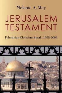 Melanie A. May: 'Jerusalem Testament'