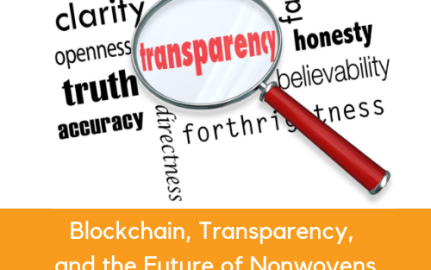 Blockchain, Transparency, and the Future of Nonwovens