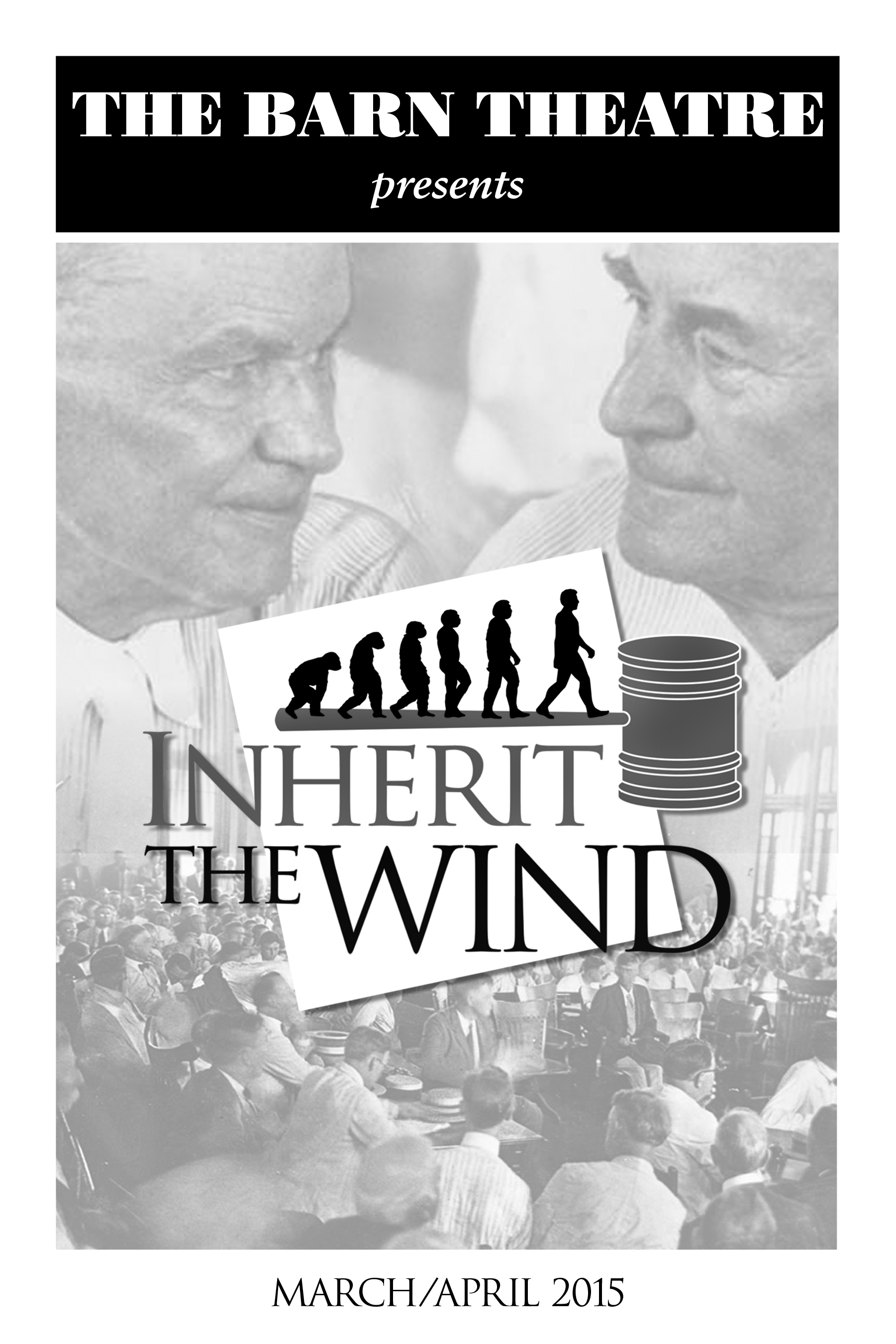 Inherit The Wind Our Season The Barn Theatre