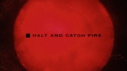 halt_and_catch_fire_intertitle