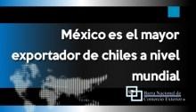 México es el mayor exportador de chiles a nivel mundial