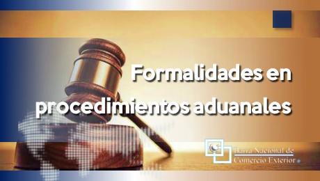 Formalidades en procedimientos aduanales