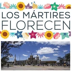 Los Mártires Florecen