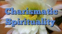 Charismatic Spirituality