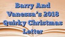 Barry And Vanessa's 2018 Quirky Christmas Letter