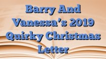 Barry And Vanessa's 2019 Quirky Christmas Letter