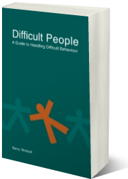 Difficult People; How to Handle Difficult Behaviour