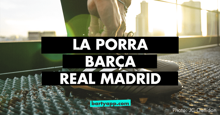 Barcelona Real Madrid porra