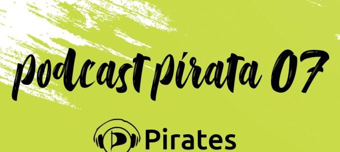 Podcast Pirata 07