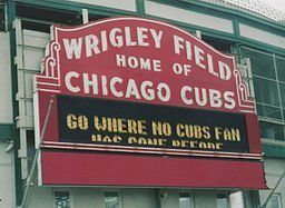 "The new sign should read: ""Don't Go Where Cubs Fans Have Gone Before."" Michael Barera [CC BY-SA 4.0 (http://creativecommons.org/licenses/by-sa/4.0), CC BY-SA 3.0 (http://creativecommons.org/licenses/by-sa/3.0) or GFDL (http://www.gnu.org/copyleft/fdl.html)], via Wikimedia Commons"