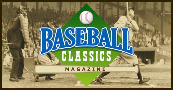Baseball Classics Magazine