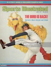Fidrych, alongside Bid Bird, on the cover of Sports Illustrated
