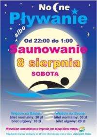 Nocne pływanie/saunowanie edycja sierpniowa.