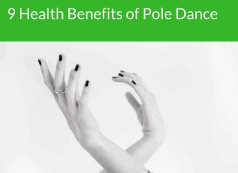 9 Health Benefits of Pole Dance