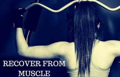 RECOVER FROM MUSCLE SORENESS
