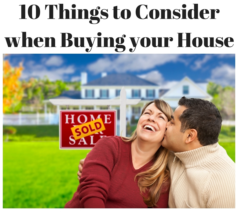 10 Things To Consider When Buying A House Basic Training