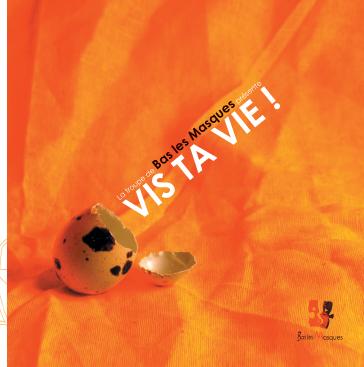 Pochette CD Vis ta vie de l'association Bas les Masques