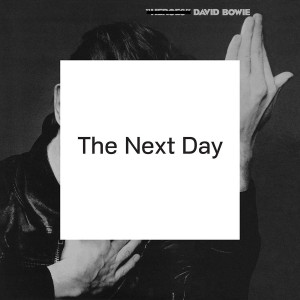 """David Bowie """"The Next Day"""""""