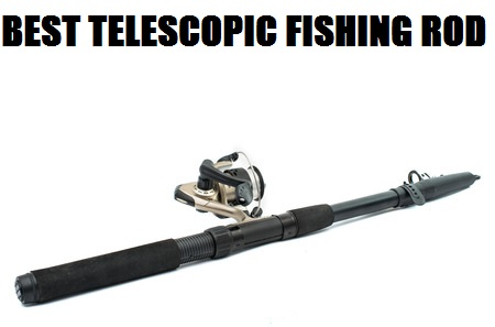 Collapsible fishing rod for Best telescoping fishing rod