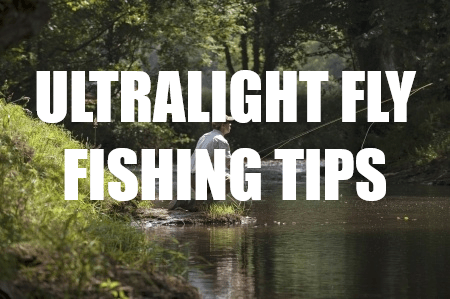 ultralight fly fishing
