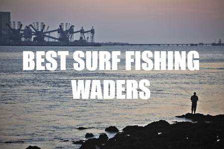 Hitting the beach with the best surf fishing waders for Surf fishing waders