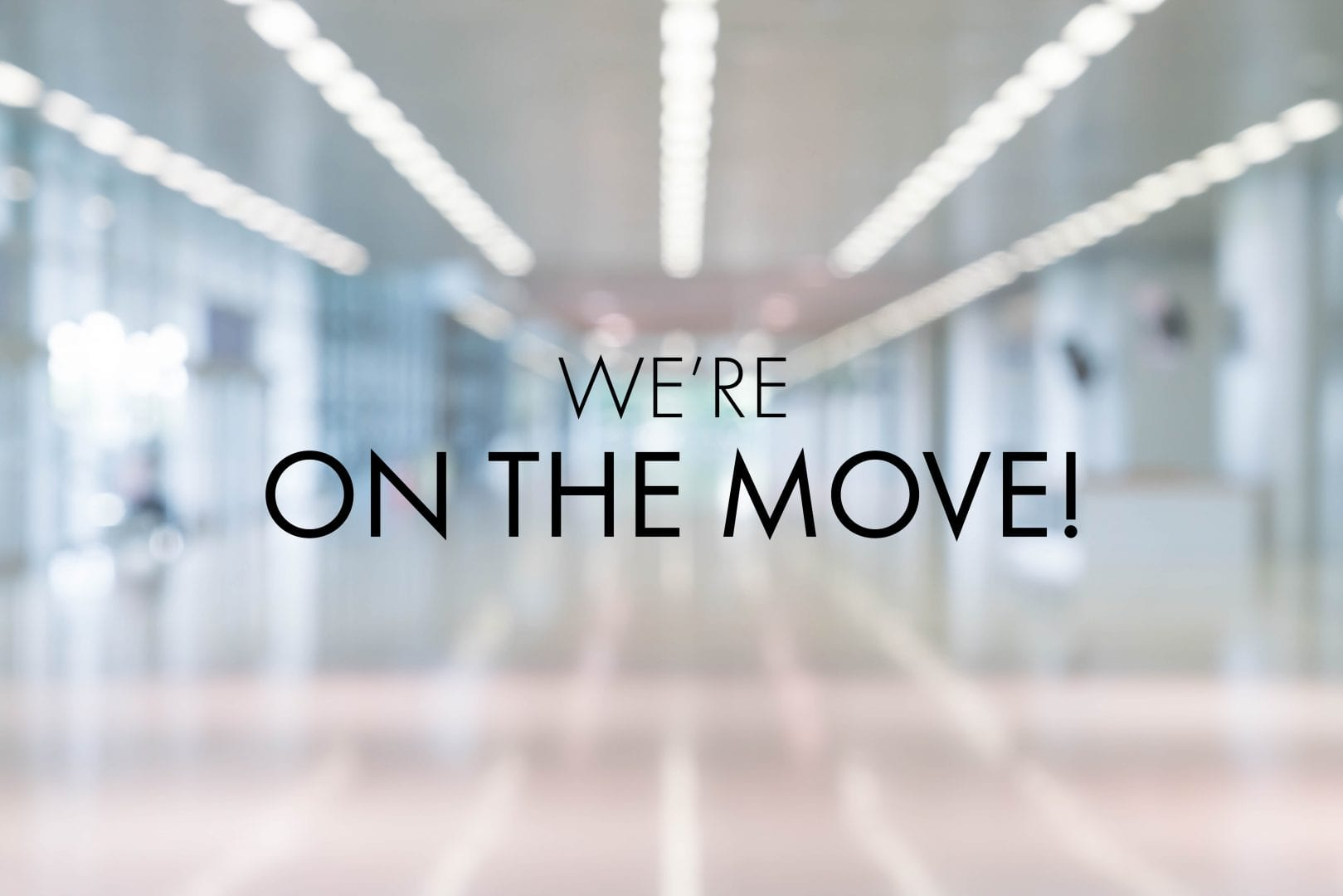 Our Corporate Headquarters are Moving
