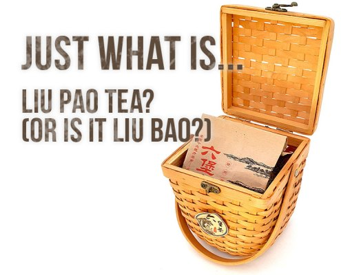 What-is-Liu-Pao-Tea-Featured-Image