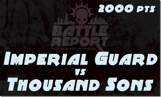 OPENER_ImperialGuard_vs_ThousandSons