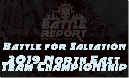 2019 Battle for Salvation North East Team Championship