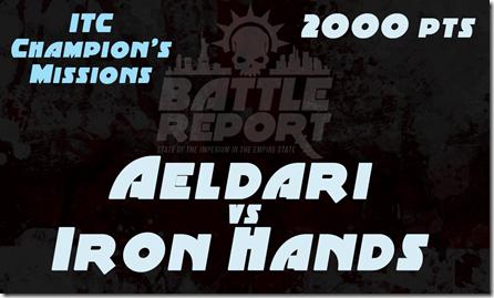 OPENER_Aeldari_vs_IronHands_ITC
