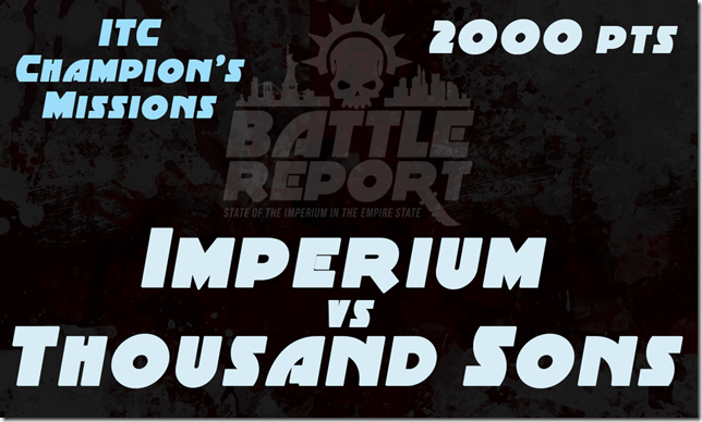 OPENER_Imperium_vs_ThousandSons_ITC