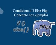 Condicional If Else Php Concepto con ejemplos