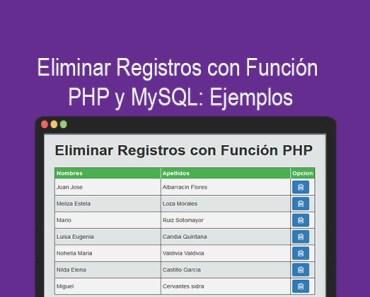 Eliminar Registros con Función PHP y MySQL Ejemplos