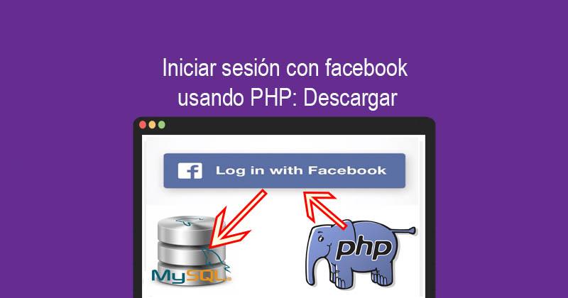 Descargar Iniciar sesión con facebook usando PHP
