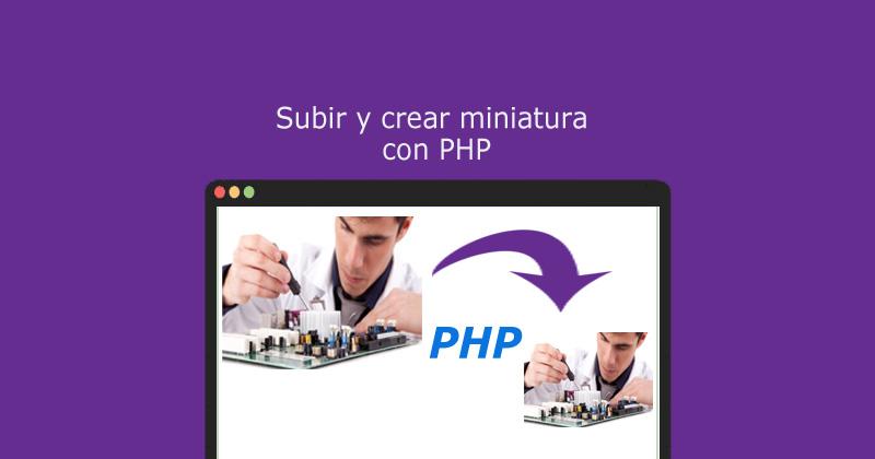 Descargar subir y crear imagen miniatura con PHP