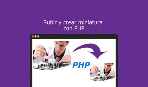 Subir y crear miniatura con PHP