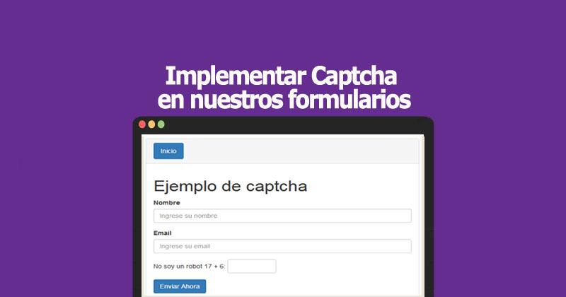 Descargar Captcha para implementar en nuestros formularios