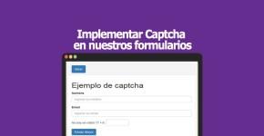 Implementar Captcha en nuestros formularios