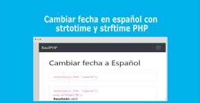 Cambiar fecha en español con strtotime y strftime PHP