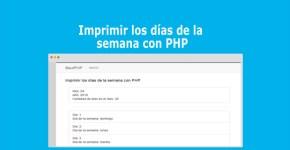 Imprimir los días de la semana con PHP
