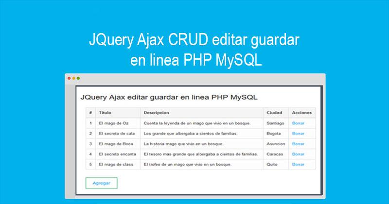JQuery Ajax CRUD editar guardar en linea PHP MySQL