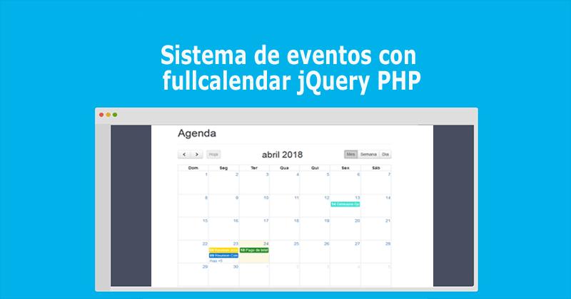 Sistema de eventos con fullcalendar jQuery PHP » BaulPHP