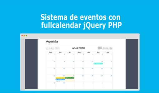 Sistema de eventos con fullcalendar jQuery PHP