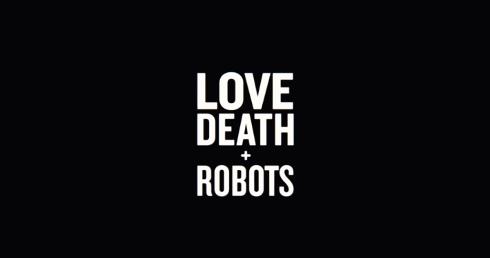 Love, Death and Robots Header