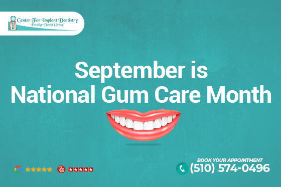 September is National Gum Care Month