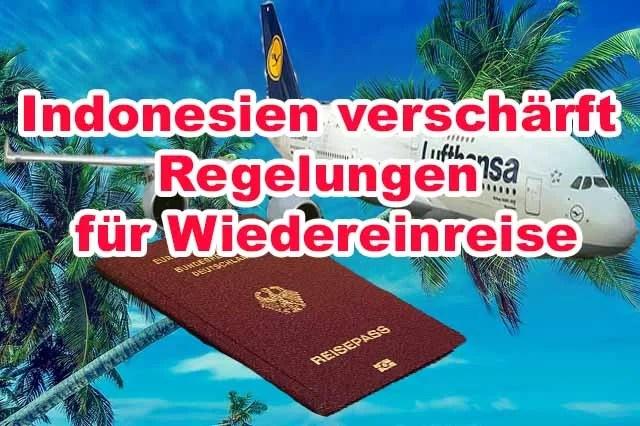 Indonesien verschärft Regelungen für Wiedereinreise