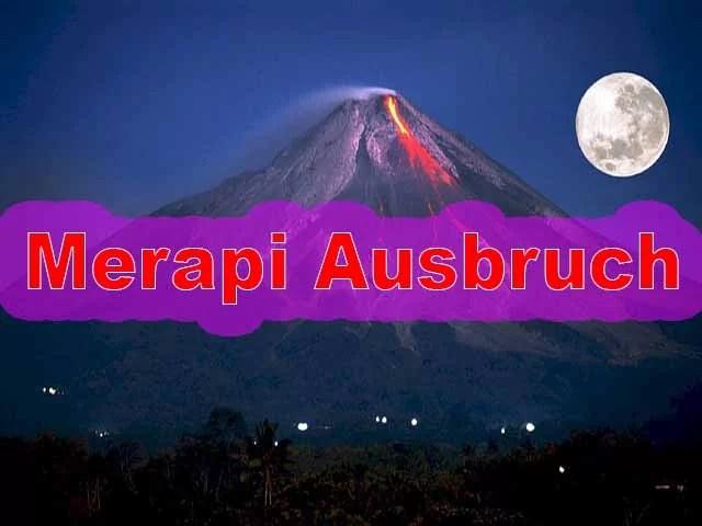 Merapi erneut ausgebrochen