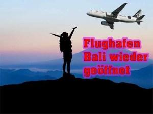 Bali Flughafen wieder offen